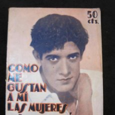 Cine: JOSE MOJICA-COMO ME GUSTAN A MI LAS MUJERES-CON FOTOS-EDICIONES EL CINE-VER FOTOS-(K-1925). Lote 243871650