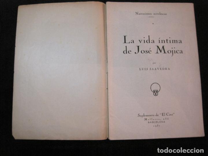 Cine: JOSE MOJICA-LA VIDA INTIMA-AÑO 1931-CON FOTOS-EDICIONES EL CINE-VER FOTOS-(K-1926) - Foto 4 - 243872025