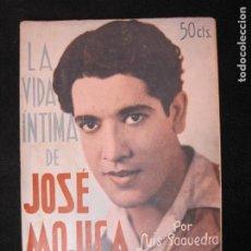 Cine: JOSE MOJICA-LA VIDA INTIMA-AÑO 1931-CON FOTOS-EDICIONES EL CINE-VER FOTOS-(K-1926). Lote 243872025