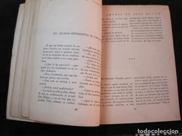 Cine: JOSE MOJICA-LOS AMORES DE JOSE MOJICA-CON FOTOS-EDICIONES BISTAGNE-VER FOTOS-(K-1927) - Foto 17 - 243872510