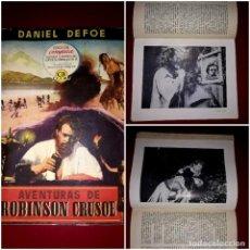 Cinema: AVENTURAS DE ROBINSON CRUSOE NOVELA CON FOTOGRAFÍAS DE LA PELÍCULA EDICIONES AYMA 1955. Lote 247749115