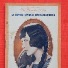 Cinema: ORO SUCIO, LA NOVELA SEMANAL CINEMATOGRAFICA, ANA MAY-WONG, BIBLIOTECA LOS GRANDES FILMS, AÑOS 30. Lote 248040340
