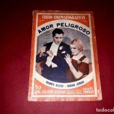 Cine: AMOR PELIGROSO ARGUMENTO NOVELADO DE LA PELÍCULA CON FOTOGRAFÍAS. Lote 248786845
