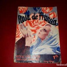 Cine: ROSA DE FRANCIA ARGUMENTO NOVELADO DE LA PELÍCULA CON FOTOGRAFÍAS. Lote 248797460