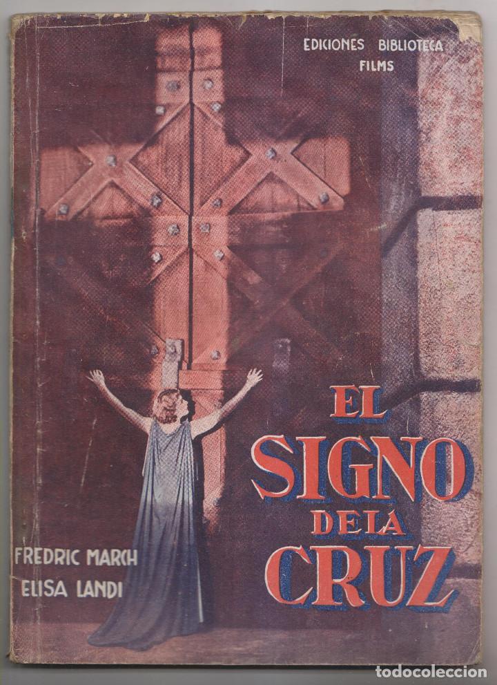 CECIL C. DE MILLE: EL SIGNO DE LA CRUZ. 1933. EDICIONES BIBLIOTECA FILMS (Cine - Foto-Films y Cine-Novelas)