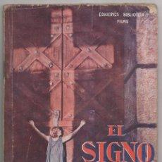 Cine: CECIL C. DE MILLE: EL SIGNO DE LA CRUZ. 1933. EDICIONES BIBLIOTECA FILMS. Lote 248828950