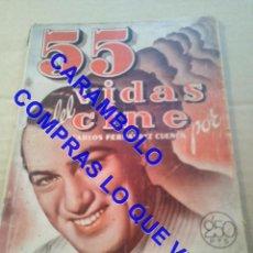 Cinéma: 55 VIDAS DE CINE CARLOS FERNANDEZ CUENCA EDICIONES RIALTO U35. Lote 251360150
