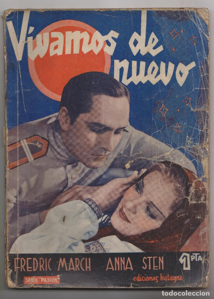 FREDRIC MARCH. ANNA STERN. VIVAMOS DE NUEVO. 1935. LA NOVELA SEMANAL CINEMATOGRÁFICA (Cine - Foto-Films y Cine-Novelas)
