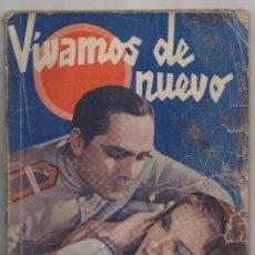 Cine: FREDRIC MARCH. ANNA STERN. VIVAMOS DE NUEVO. 1935. LA NOVELA SEMANAL CINEMATOGRÁFICA. Lote 251431340