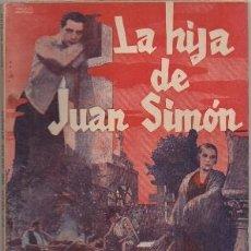 Cinema: NEMESIO M. SOBREVILA. LA HIJA DE JUAN SIMON. EDICIONES CINEMATOGRÁFICAS A-CINOV-082. Lote 253474630