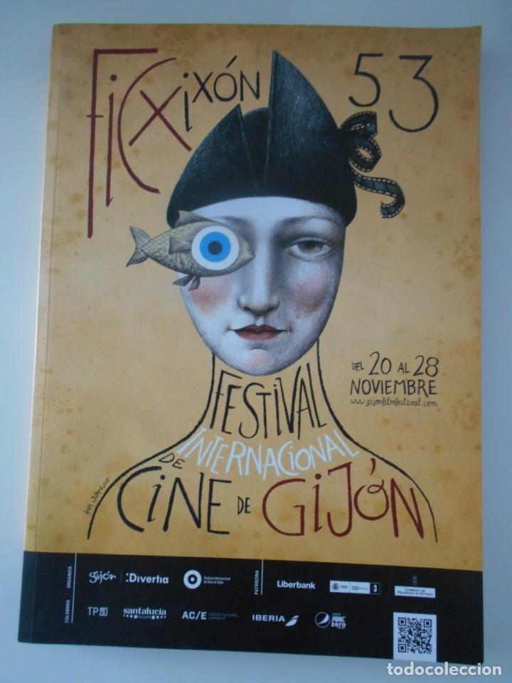 FIC XIXON 53. FESTIVAL INTERNACIONAL DE CINE DE GIJON. 226 PAGINAS. 700 GRAMOS (Cine - Foto-Films y Cine-Novelas)