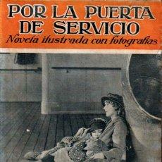 Cine: POR LA PUERTA DE SERVICIO - MARY PICKFORD (C. 1925). Lote 267805899