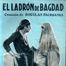 Cine: EL LADRON DE BAGDAD - DOUGLAS FAIRBANKS (C. 1925). Lote 267806329