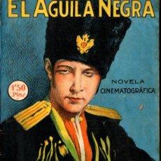 Cine: EL ÁGUILA NEGRA - RODOLFO VALENTINO. Lote 267810149