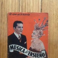 Cine: MÚSICA DE ENSUEÑO - EL CINE EN LA NOVELA. Lote 277045293