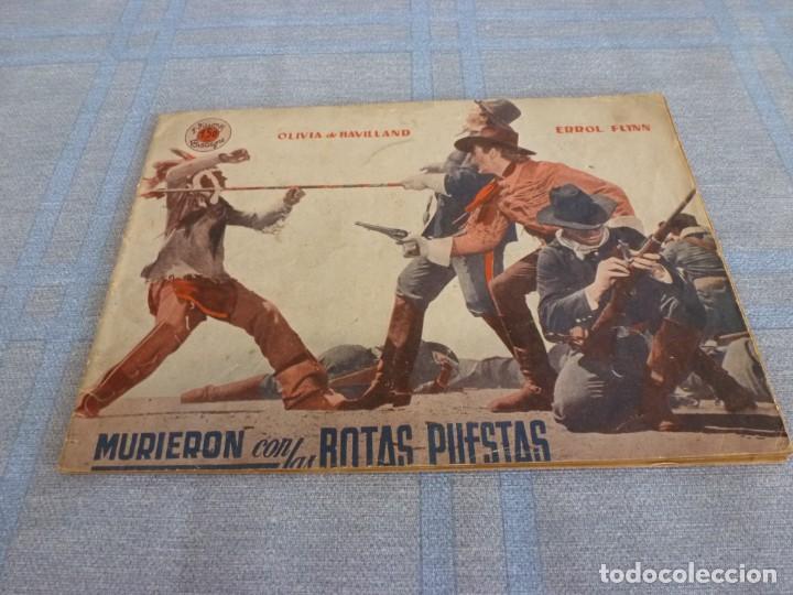 (BTA) MURIERON CON LAS BOTAS PUESTAS-ORIGINAL DE DECADA DE LOS 40-EDICIONES BISTAGNE-ERROL FLYNN (Cine - Foto-Films y Cine-Novelas)