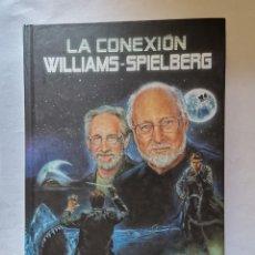 Cine: LA CONEXIÓN WILLIAMS-SPIELBERG STEVEN ET INDIANA JONES. Lote 277846873