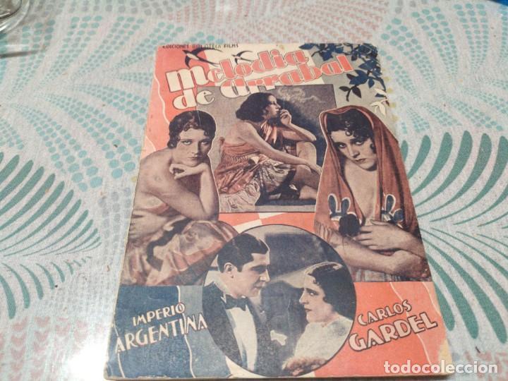 MELODIA DE ARRABAL IMPERIO ARGENTINA CARLOS GARDEL NOVELA CON FOTOS BIBLIOTECA FILMS (Cine - Foto-Films y Cine-Novelas)