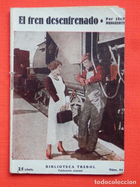 EL TREN DESENFRENADO, BIBLIOTECA TREBOL, NOVELILLA, JACK DANGHERTY, 32 PÁG. (Cine - Foto-Films y Cine-Novelas)