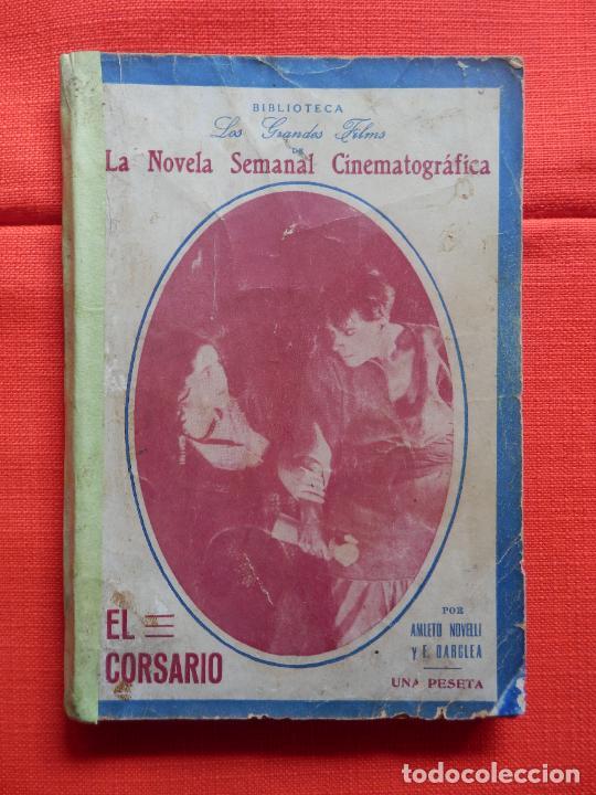 EL CORSARIO, LA NOVELA SEMANAL CINEMATOFRÁFICA, AMLETO NOVELLI, NOVELILLA DOBLE, 130 PÁGINAS. (Cine - Foto-Films y Cine-Novelas)