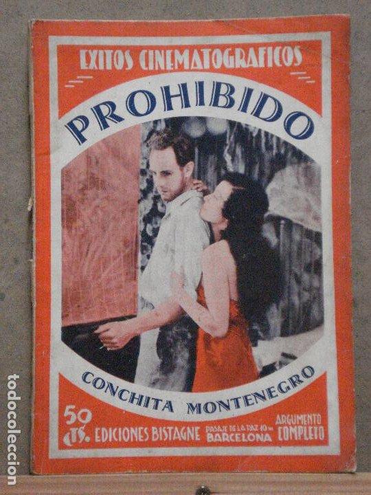 ABH85 PROHIBIDO CONCHITA MONTENEGRO NOVELA CON FOTOS EDICIONES BISTAGNE (Cine - Foto-Films y Cine-Novelas)