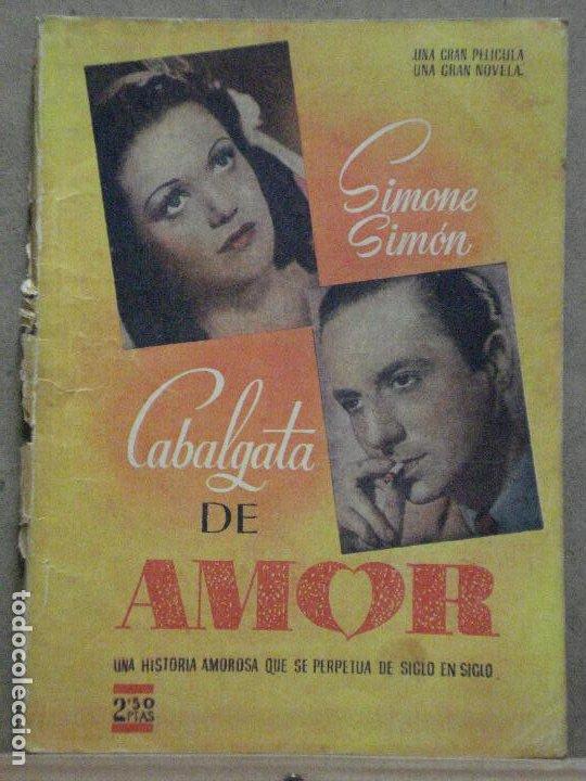 ABH99 CABALGATA DE AMOR SIMONE SIMON NOVELA CON FOTOS EDICIONES BISTAGNE (Cine - Foto-Films y Cine-Novelas)