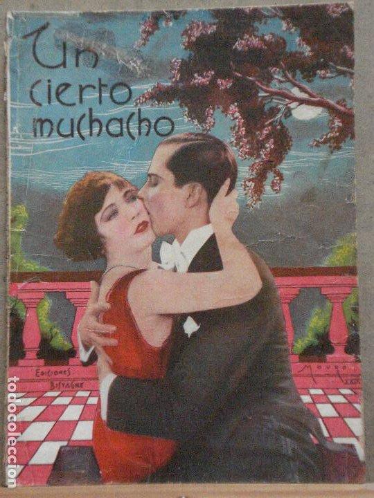 ABI11 UN CIERTO MUCHACHO RAMON NOVARRO RENEE ADOREE MARCELINE DAY NOVELA CN FOTOS EDICIONES BISTAGNE (Cine - Foto-Films y Cine-Novelas)