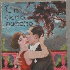 Cine: ABI11 UN CIERTO MUCHACHO RAMON NOVARRO RENEE ADOREE MARCELINE DAY NOVELA CN FOTOS EDICIONES BISTAGNE. Lote 287332263