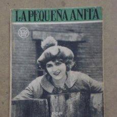 Cine: ABI51 LA PEQUEÑA ANITA MARY PICKFORD NOVELA FOTOS SOCIEDAD GENRAL DE PUBLICACIONES. Lote 287347768