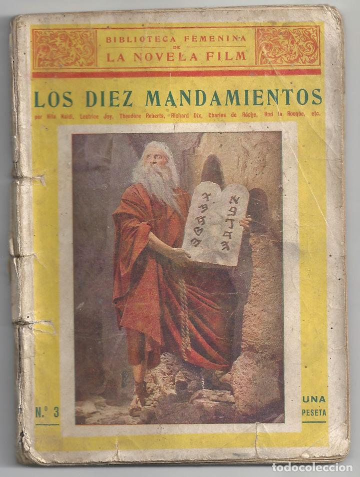 ABI58 LOS DIEZ MANDAMIENTOS CECIL B. DEMILLE 1923 NOVELA CON FOTOS BIBLIOTECA FEMINA NOVELA FILM (Cine - Foto-Films y Cine-Novelas)