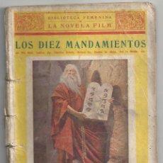 Cine: ABI58 LOS DIEZ MANDAMIENTOS CECIL B. DEMILLE 1923 NOVELA CON FOTOS BIBLIOTECA FEMINA NOVELA FILM. Lote 287354558