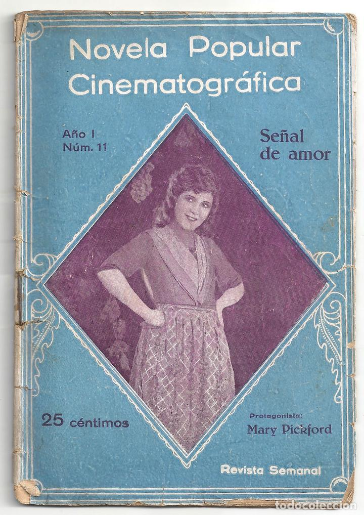 ABI64 SEÑAL DE AMOR MARY PICKFORD NOVELA CON FOTOS NOVELA POPULAR CINEMATOGRAFICA (Cine - Foto-Films y Cine-Novelas)