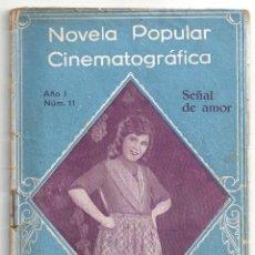 Cine: ABI64 SEÑAL DE AMOR MARY PICKFORD NOVELA CON FOTOS NOVELA POPULAR CINEMATOGRAFICA. Lote 287357038