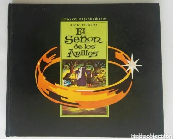 EL SEÑOR DE LOS ANILLOS LIBRO DE LA PELÍCULA J. R. R. TOLKIEN EN DIBUJOS ANIMADOS (Cine - Foto-Films y Cine-Novelas)