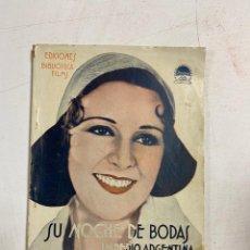 Cine: SU NOCHE DE BODAS. IMPERIO ARGENTINA. EDICIONES BIBLIOTECA FILMS. 5ª ED. PAGS: 103. Lote 288599528