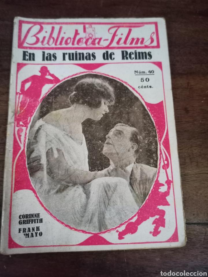 EN LAS RUINAS DE REIMS. BIBLIOTECA-FILMS. Nº40. BARCELONA, AÑOS 30 (Cine - Foto-Films y Cine-Novelas)