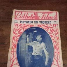 Cine: PINTANDO UN VAQUERO. BIBLIOTECA-FILMS. Nº330. BARCELONA, AÑOS 30. Lote 289439833