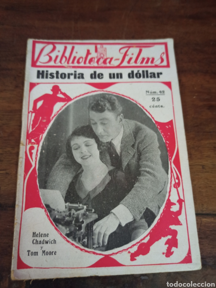 HISTORIA DE UN DÓLLAR. BIBLIOTECA-FILMS. Nº42. BARCELONA, AÑOS 30 (Cine - Foto-Films y Cine-Novelas)