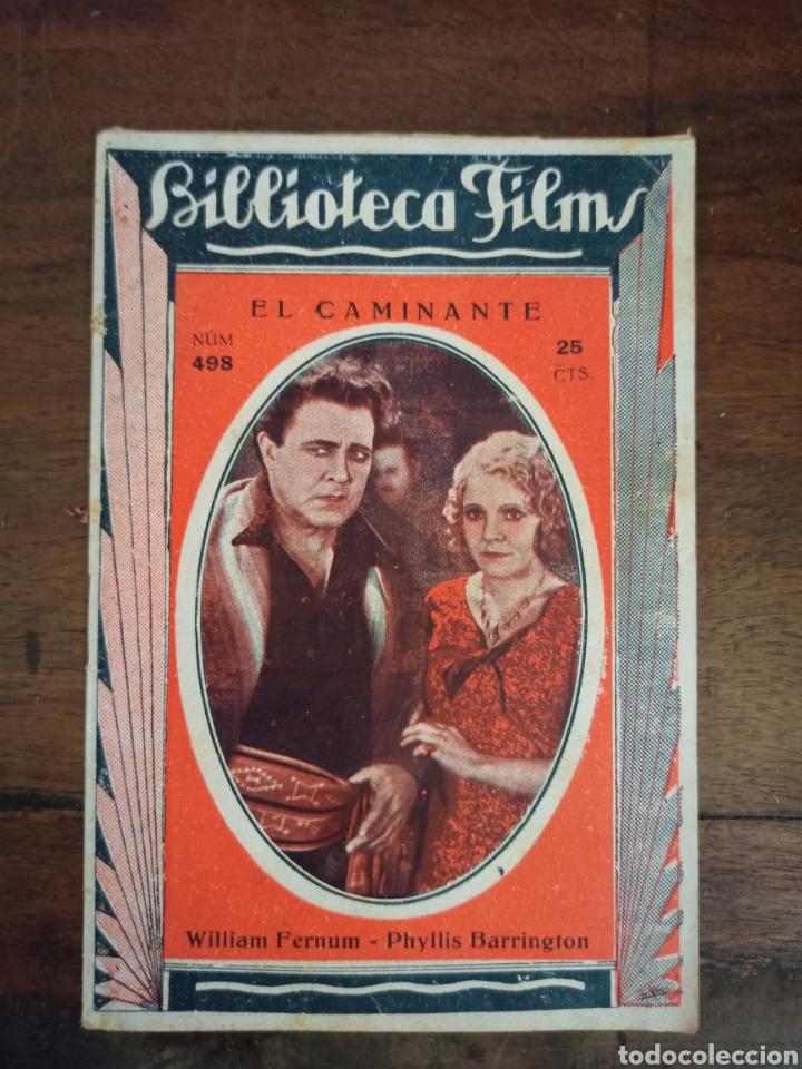 EL CAMINANTE. BIBLIOTECA FILMS. Nº498. AÑOS 30 (Cine - Foto-Films y Cine-Novelas)