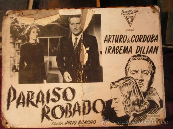 PARAISO ROBADO CON ARTURO DE CORDOBA E IRASEMA DILIAN (Cine - Fotos, Fotocromos y Postales de Películas)