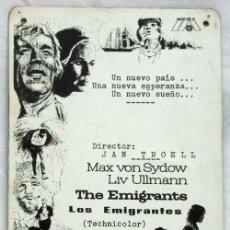Cine: CARTELERA DIBUJADA LOS EMIGRANTES 1971 LIV ULLMAN MAX VON SYDON DE JAN TROELL DE INTER ARTE FILMS. Lote 206244645