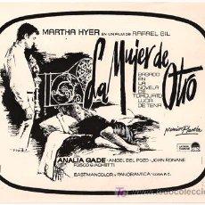 Cine: FCJ 2993 LA MUJER DE OTRO ANALIA GADE MARTHA HYER RAFAEL GIL FOTO B/N ORIGINAL ESPAÑOLA. Lote 16094606