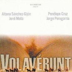 Cine: VOLAVERUNT (CON PENELOPE CRUZ). Lote 24661819
