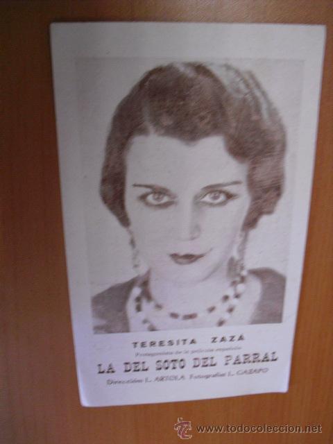 TERESITA ZAZA,PROTAGONISTA DE LA PELICULA LA DEL SOTO DEL PARRAL (Cine - Fotos y Postales de Actores y Actrices)