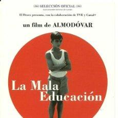 Cine: ALMODOVAR - LA MALA EDUCACION. Lote 32042539
