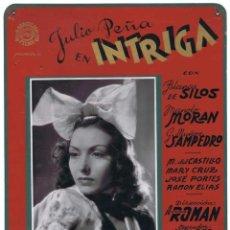 Cine: INTRIGA. CON JULIO PEÑA Y BLANCA DE SILOS. CARTELERA DE CARTÓN ORIGINAL DEL ESTRENO EN ÁVILA EN 1942. Lote 45460033