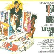 Cine: JAMES BOND 007- LIVE AND LET DIE *** ENVIO CERTIFICADO GRATIS***. Lote 46473607