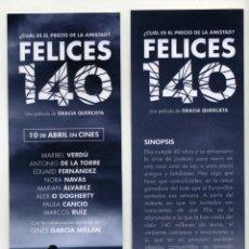 Cine: FELICES 140, CON MARIBEL VERDÚ. MARCAPÁGINAS.. Lote 118423512
