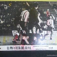 Cine: EL PROFETA DEL GOL JOHAN CRUYFF STORY FUTBOL FOTOCROMO ORIGINAL EN CARTON DURO COLOREADO. Lote 57113743