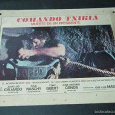 Cine: FOTOCROMO ORIGINAL DEL ESTRENO CARTON DURO COMANDO TXIKIA MUERTE DE UN PRESIDENTE PAUL NASCHY JUAN L. Lote 57993810